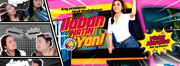 Vicky Morales takes on new role as  'Ate ng Bayan' in 'Ilaban Natin 'Yan!'
